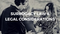 Surrogacy Law & Legal Considerations
